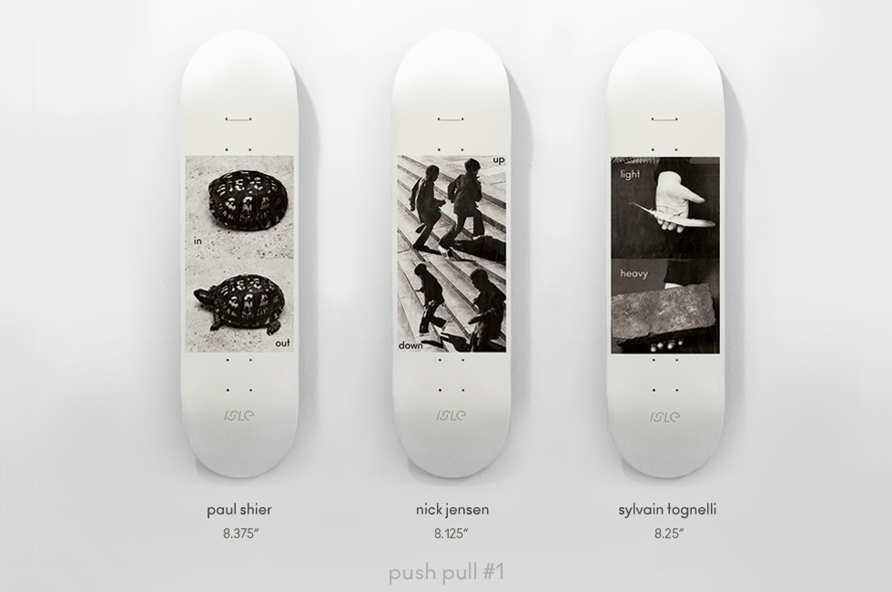 Isle Skateboards Push-Pull Series 1